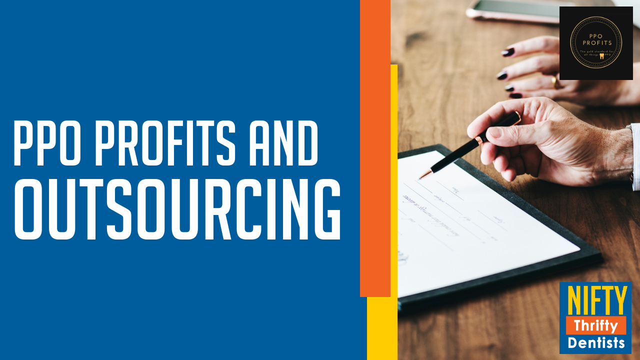 PPO Profits and Outsourcing