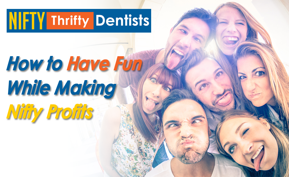 How to Have Fun While Making Nifty Profits