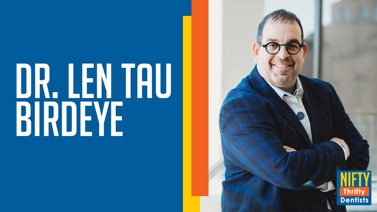 Dr. Len Tau – Birdeye
