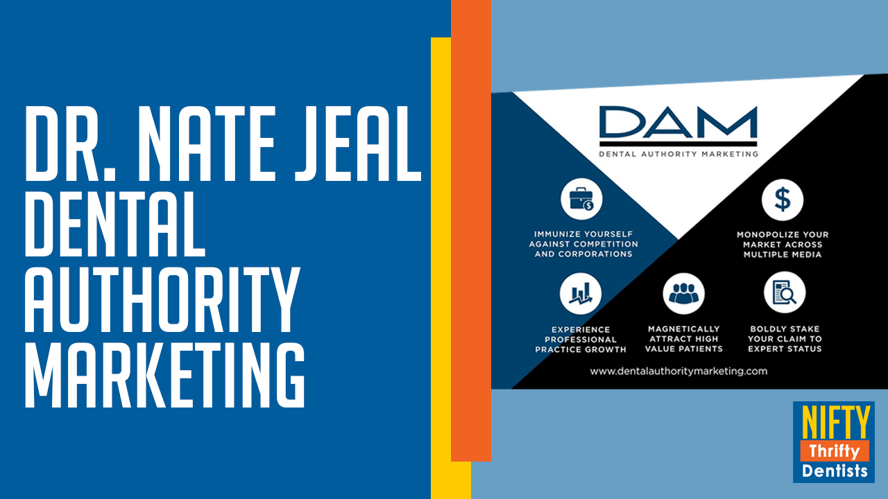Dr. Nate Jeal / Dental Marketing Authority