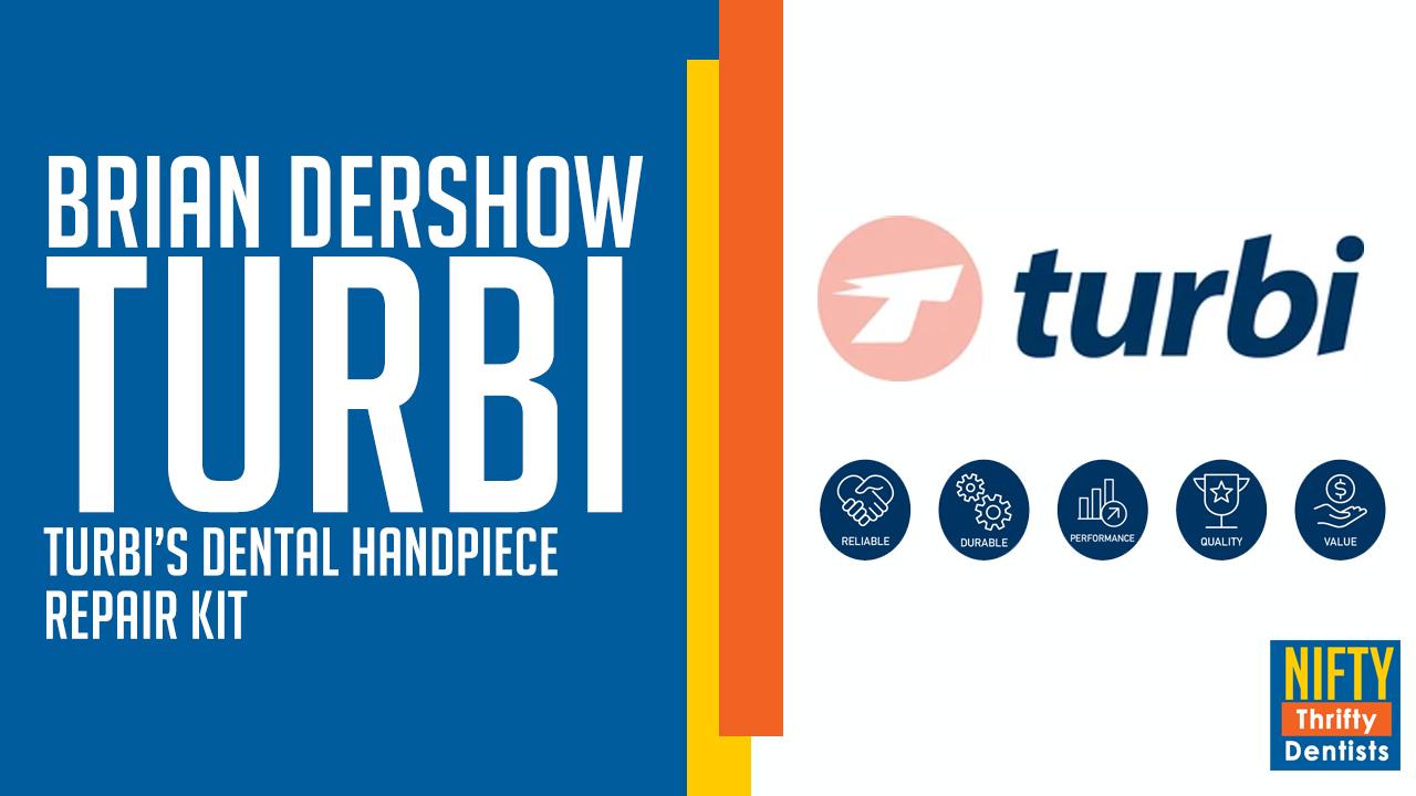 Brian Dershow, Turbi, Handpiece repair system, Turbi repair kit,