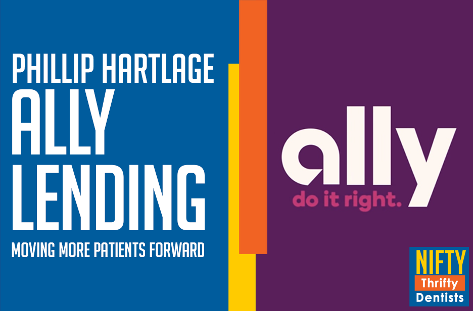 Increase Patient Case Acceptance with  Ally Bank
