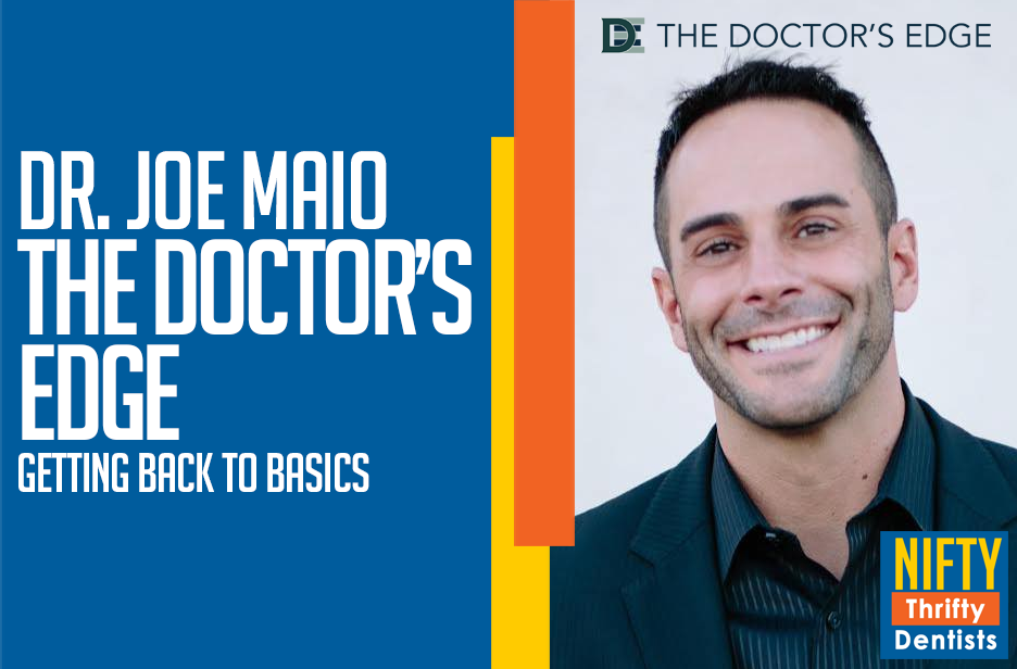 Dr. Joe Maio and How to Create Your Own Dental Success Journey