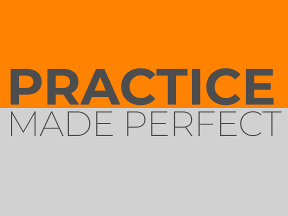 Practice Made Perfect