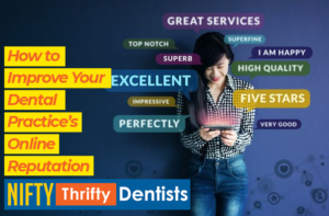online reputation,reviews,dental,dental practice,nifty,thrifty