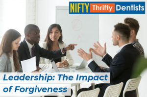 Leadership The Impact Of Forgiveness