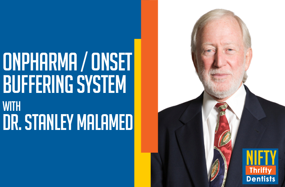 Dr. Stanley Malamed and Onpharma's Onset Anesthetic Buffer