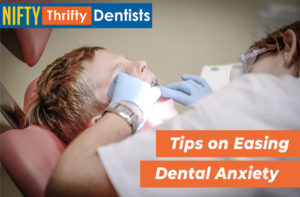 Tips on Easing Dental Anxiety