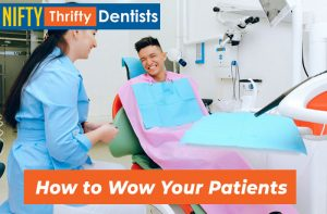 How to Wow Your Patients