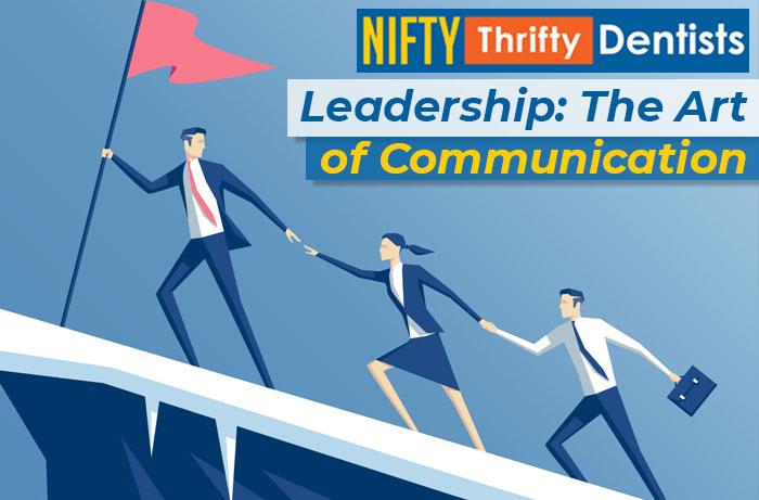Leadership: The art of Communication
