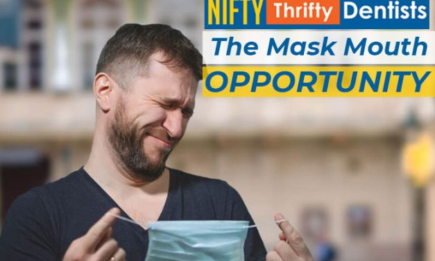 The Mask Mouth Opportunity