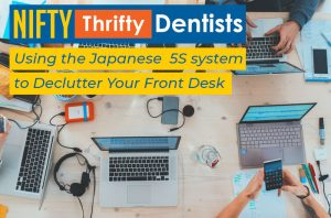 Using The Japanese 5s System To Declutter Your Front Desk