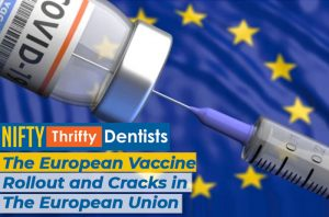 The European Vaccine Rollout and Cracks in the European Union