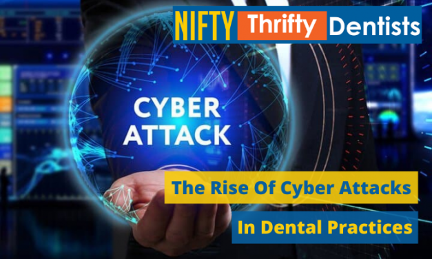 The Rise Of Cyber Attacks In Dental Practices