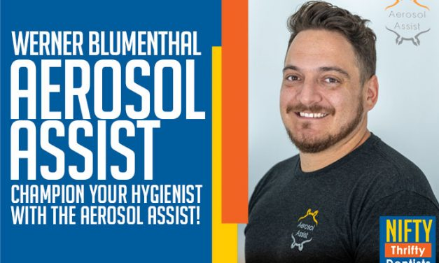Champion Your Hygienist With Aerosol Assist!