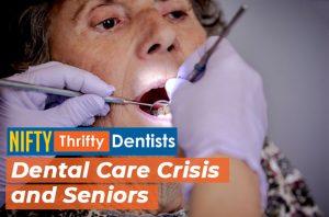 Dental care crisis and seniors