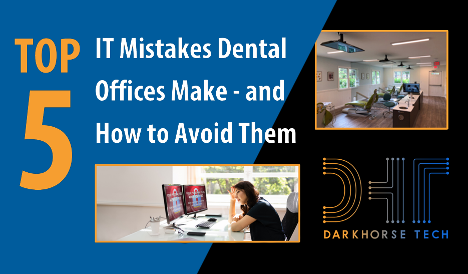 dental IT,dental IT system,dental IT company,darkhorse tech,nifty deal,dental IT support,HIPAA IT compliance,online backup system,Managed IT Service,HIPAA Compliant IT System Design,Dental Equipment Configuration and Install