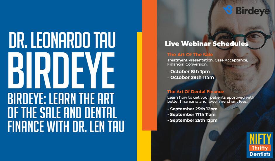 len tau,dental case acceptance training,dr. len tau,birdeye reputation marketing,dental workshop 2021,digital dental marketing,the art of dental finance,the art of the sale